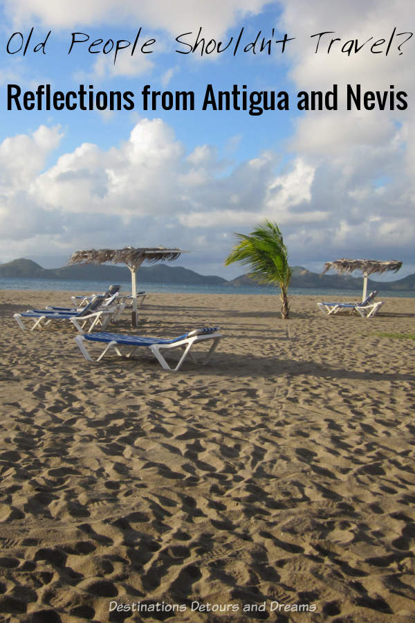 Beach on Nevis: reflections from the Caribbean about old people and travel