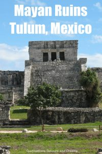 Mayan Ruins at Tulum, Mexico - One of the best-preserved coastal Maya sites and the third most visited archaeology site in Mexico. #Mexico #Tulum #Mayan #ruins