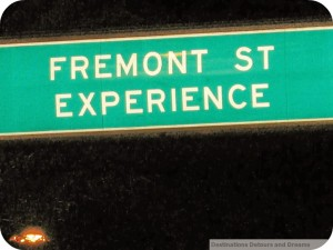 Fremont St Experience