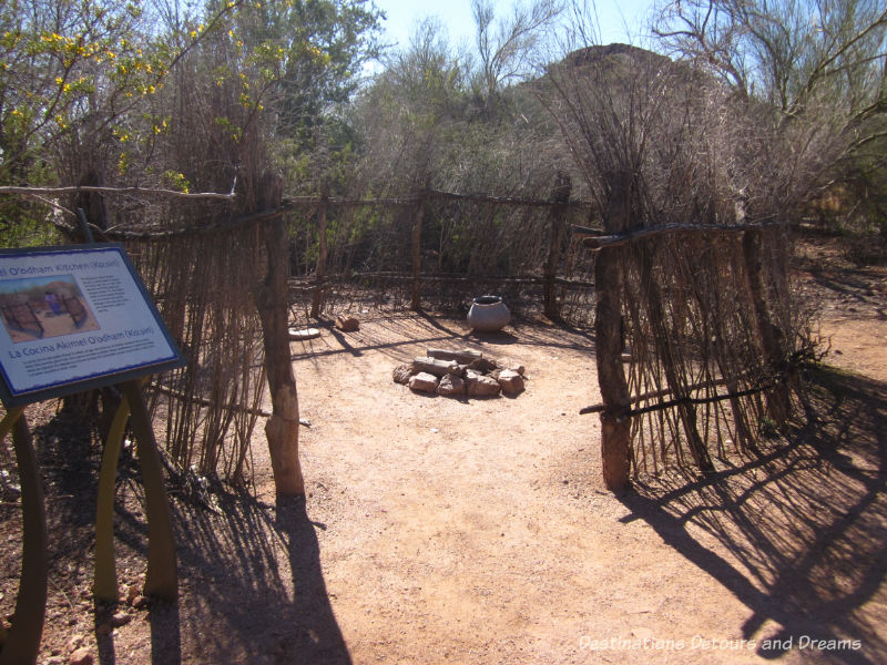O'odham kitchen in Phoenix Desert Botanical Garden. Museum musings; Have you ever wondered what it would be like to live in the places depicted in museums?