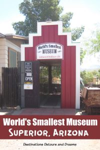 The World's Smallest Museum in Superior, Arizona is dedicated to the everyday. #Arizona #Superior #museum #quirky #roadsideattraction