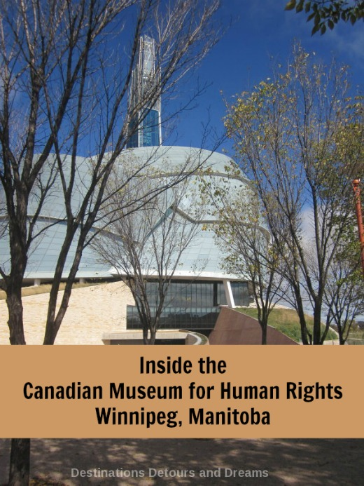 Inside the Canadian Museum for Human rights in Winnipeg, Manitoba: touring the first galleries