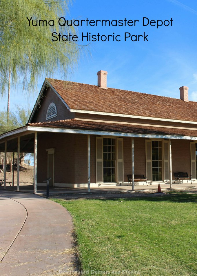 Yuma Quartermaster Depot State Historic Park provides a look into early Arizona history