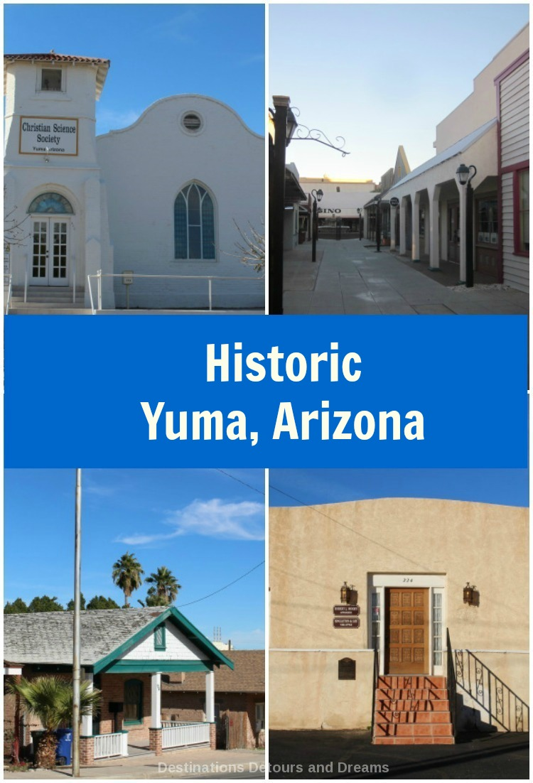 Downtown Yuma, Arizona has historic buildings and  history to explore while browsing in unique shops and stopping to dine