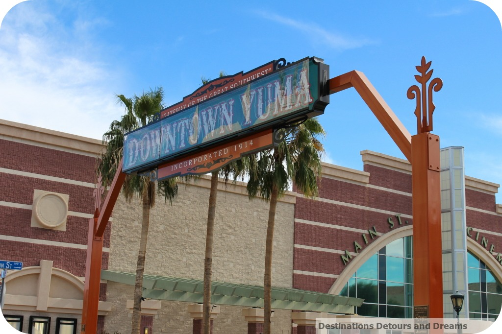 Historic Downtown Yuma Destinations Detours And Dreams