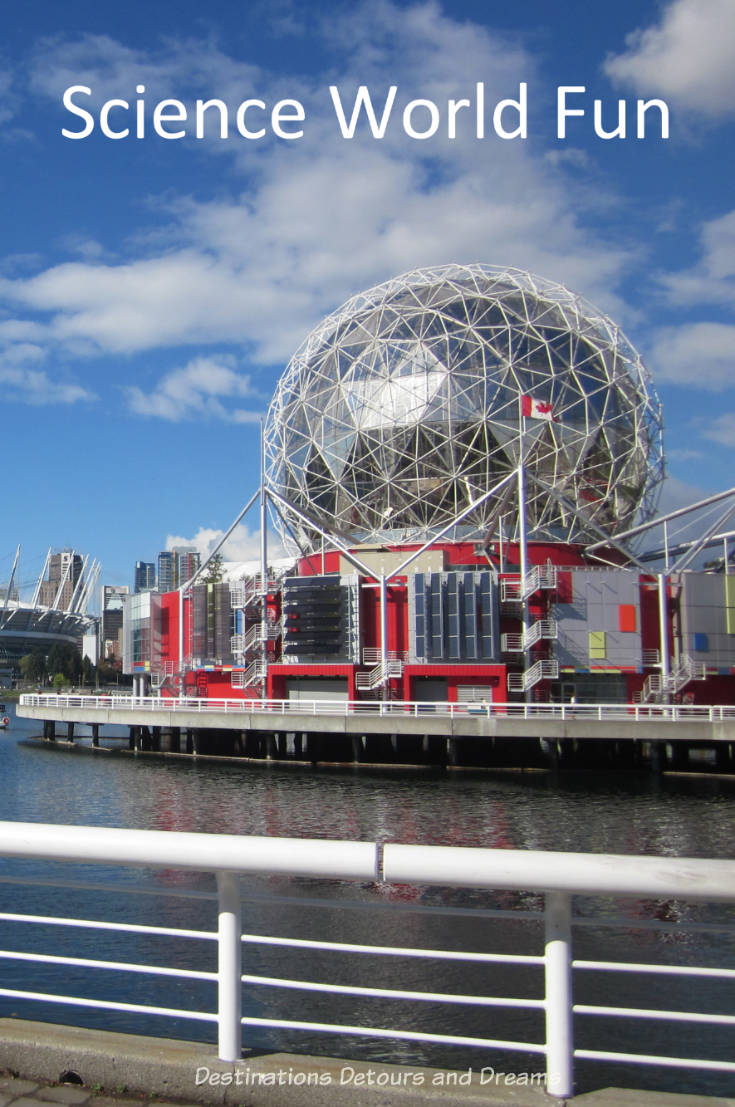 Having fun learning about science  through interactive exhibits at Vancouver's Science World. #Vancouver #science #museum
