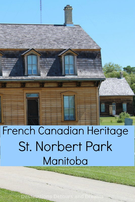 St. Norbert Provincial Heritage Park highlights French Canadian heritage and early life in Manitoba