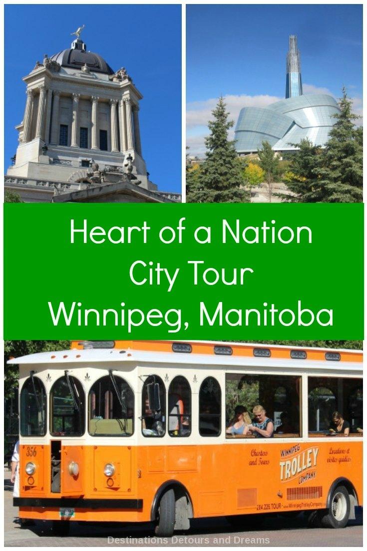 Heart of a Nation City Tour, Winnipeg, Manitoba