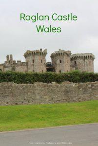 Raglan Castle; impressive ruins of a late medieval castle in southeast Wales