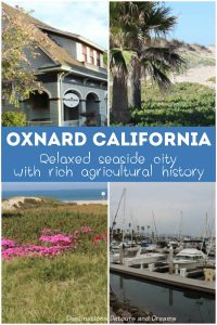 Oxnard California is a relaxed seaside city with a rich agricultural history. #California #Oxnard #seaside #Pacific
