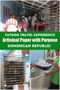 Artisinal paper with purpose: a chance to help out in the Dominican Republic at a women's cooperative paper recycling plant while one your Caribbean cruise. A Fathom Travel experience. #DominicanRepublic #cruise #voluntourism #Caribbean #communitydevelopment