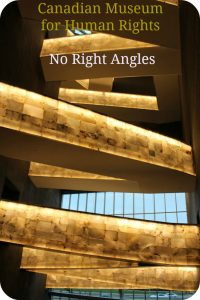 No Right Angles at the Canadian Museum for Human Rights