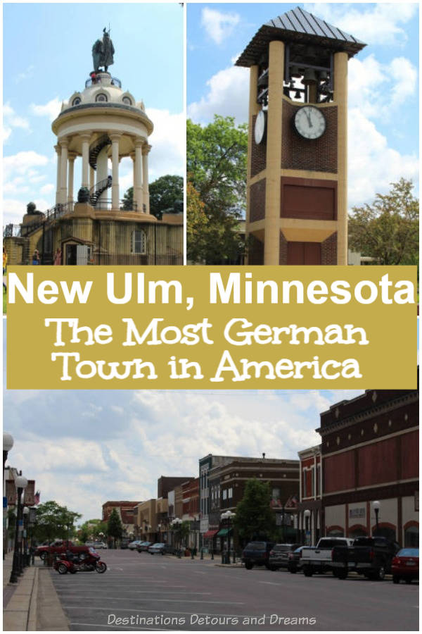 A Visit to New Ulm, Minnesota: Learning its history and experiencing the Most German Town in America