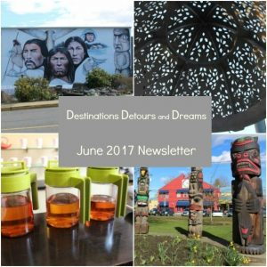 Destinations Detours and Dreams June 2017 Newsletter