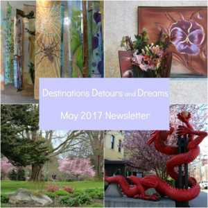 Destinations Detours and Dreams May 2017 Newsletter