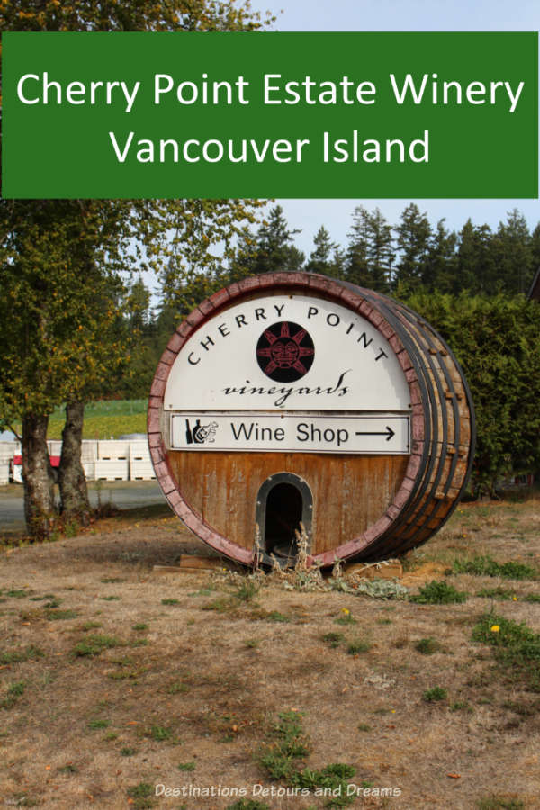 A visit to the Cherry Point Estate Winery in the Cowichan Valley on Vancouver Island. #Canada #winery #VancouverIsland #Cowichan