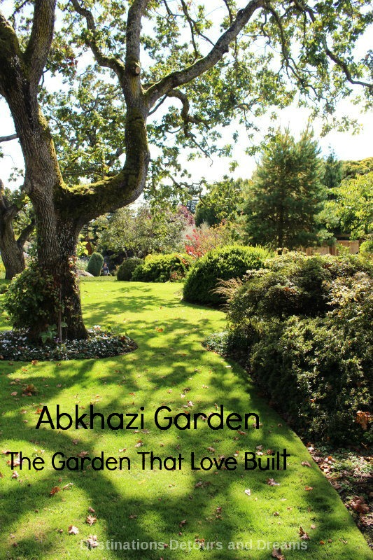 Abkhazi Garden: The Garden That Love Built