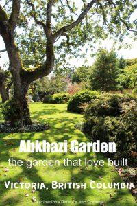 Abkhazi Garden in Victoria, British Columbia - the garden that love built #Canada #garden #Victoria #BritishColumbia