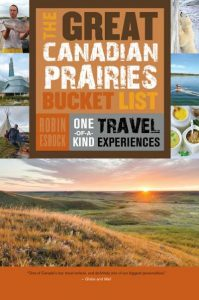 Book Review: The Great Canadian Prairies Bucket List