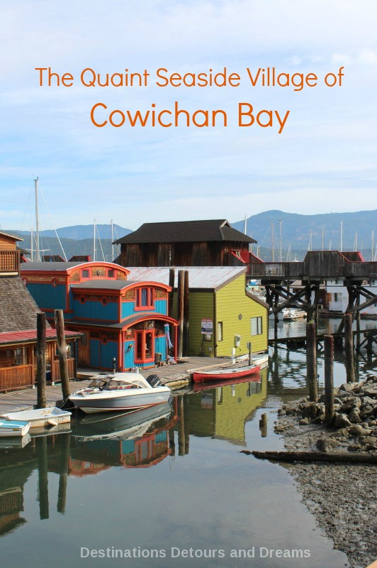 The quaint seaside village of Cowichan Bay on Vancouver Island