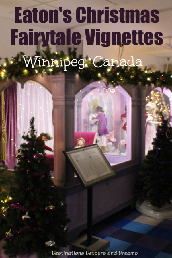 Eaton's Christmas Fairytale Vignettes: A bit of nostalgia viewing decades old fairytale vignettes once a highlight of Christmas as the Eaton's store on display at the Manitoba Children's Museum, Winnipeg, Canada #Winnipeg #Canada #Manitoba #Christmas