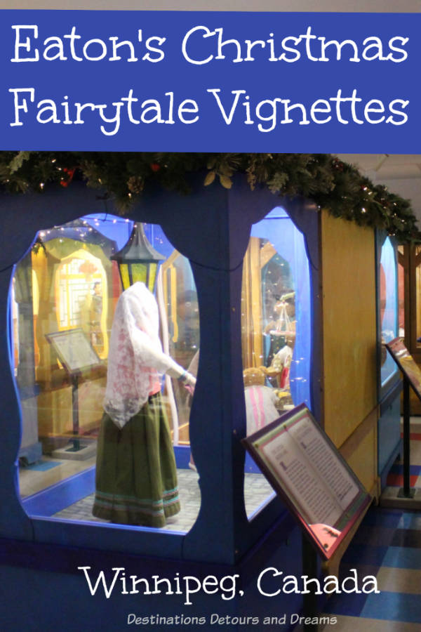 Eaton's Christmas Fairytale Vignettes: A bit of nostalgia viewing decades old fairytale vignettes once a highlight of Christmas as the Eaton's store now on display at the Manitoba Children's Museum, Winnipeg, Canada #Winnipeg #Canada #Manitoba #Christmas