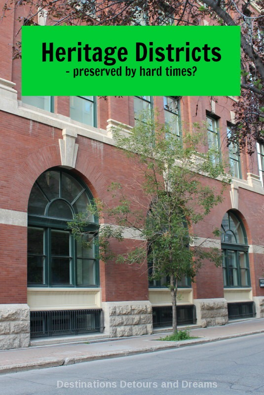 Heritage Districts and Hard Times