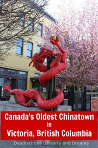 Canada's oldest Chinatown is in Victoria, British Columbia
