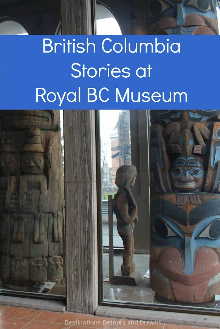 The story of British Columbia at the Royal BC Museum - social and environmental history