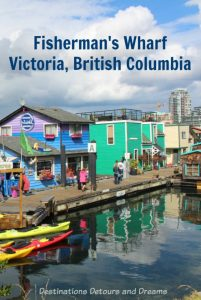 The colourful Fisherman's Wharf in Victoria, British Columbia - a great area to visit: sea food, sea life, water adventures, shops