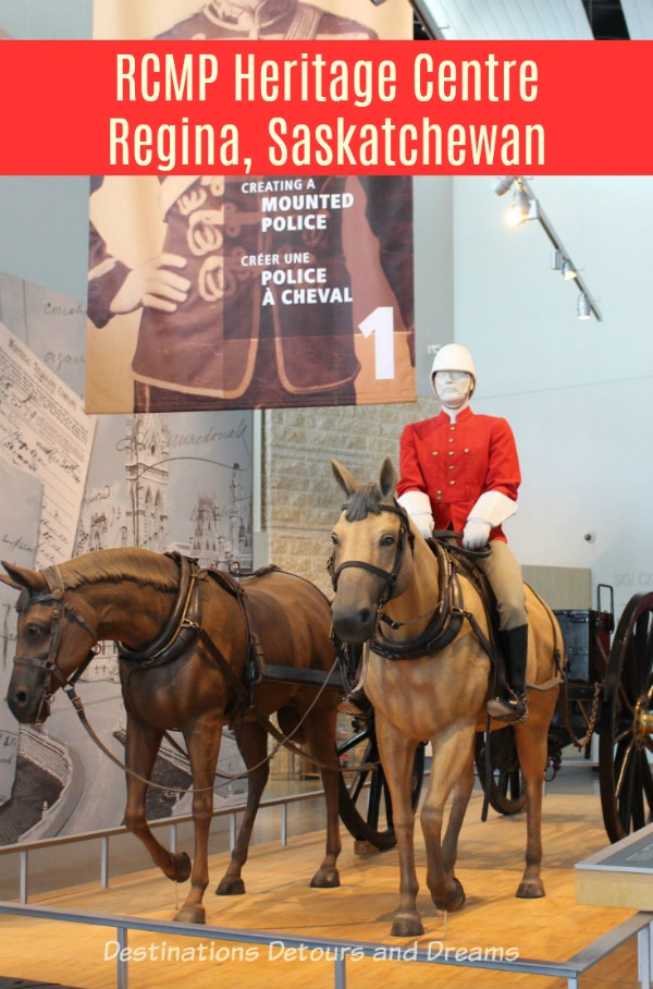 Canada Past and Present at RCMP Heritage Centre in Regina, Saskatchewan provides a look into Canada's history through the stories of the North-West Mounted Police and the Royal Canadian Mounted Police, and insight into modern policing.