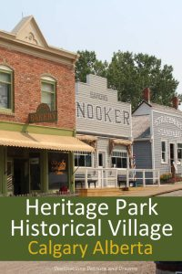 Heritage Park Historical Village in Calgary, Alberta brings history to life with historic buildings, working antiques and costumed interpreters #Calgary #Alberta #history #touristattraction #Canada