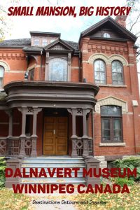 Dalnavert Museum in downtown Winnipeg, Manitoba offers a look into upper-class life of the late 1800s.#Canada #Winnipeg #Manitoba #history #museum #Victorian