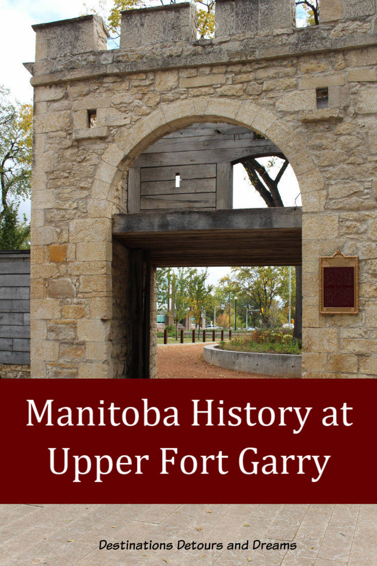 Manitoba History at Upper Fort Garry Provincial Park in #Winnipeg #Manitoba #history