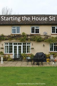 Starting the House Sit: About the beginning of first-time house-sitting experience