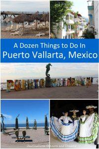 A Dozen Things to Do in Puerto Vallarta, Mexico