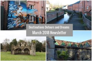 Destinations Detours and Dreams March 2018 Newsletter