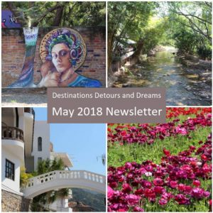 Destinations Detours and Dreams May 2018 Newsletter