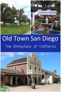 Old Town Diego in San Diego, California has historic sites and modern shops and entertainment #California #SanDiego #history #entertainment