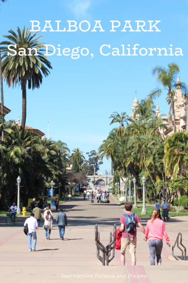 Balboa Park in San Diego, California has lots to see and do: museums, art, architecturally interesting buildings, walking paths and gardens #California #SanDiego #museum #gardens #art #history #architecture