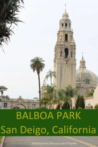 Balboa Park in San Diego, California has lots to see and do: museums, art, architecturally interesting building, walking paths and gardens #California #SanDiego #museum #gardens #art #history #architecture