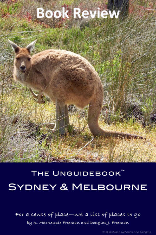 A review of the book The Unguidebook Sydney and Melbourne in the A Picture is Worth 1,000 Characters™ Series by K. MacKenzie Freeman and Douglas J. Freeman #bookreview #Australia #Sydney #Melbourne
