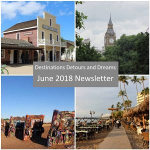 Destinations Detours and Dreams June 2018 Newsletter