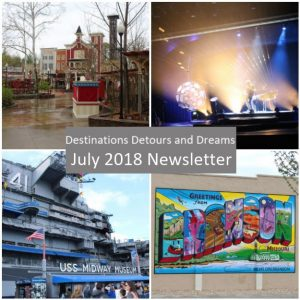 Destinations Detours and Dreams July 2018 Newsletter