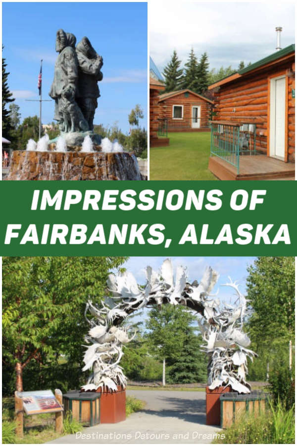 Impressions of Fairbanks, Alaska: midnight sun, birch trees,log cabins, pioneer spirit, fresh air,wilderness and more. #Fairbanks #Alaska