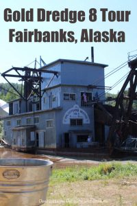 Strike it Rich: Alaska Gold and Oil History at Gold Dredge 8. See the Alaska pipeline, discover gold mining history and pan for gold at Gold Dredge 8 in Fairbanks, Alaska. #Alaska #Fairbanks #pipeline #GoldRush #goldpanning