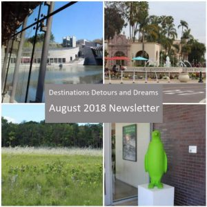 Destinations Detours and Dreams August 2018 Newsletter