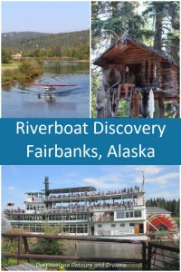 Riverboat Discovery excursion along the Chena River in Fairbanks, Alaska; Cruising Through Alaska History and Culture Aboard a Sternwheeler #Alaska #Fairbanks #sternwheeler #history #rivercruise