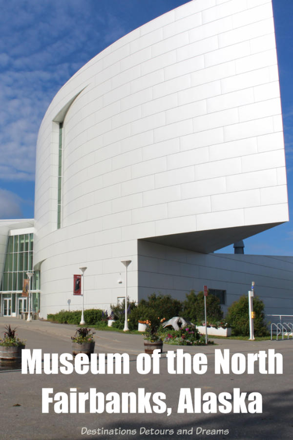 The University of Alaska Museum of the North in Fairbanks is a good introduction to Alaska's diverse wildlife, people and land. #Alaska #Fairbanks #museum #art #history #naturalhistory