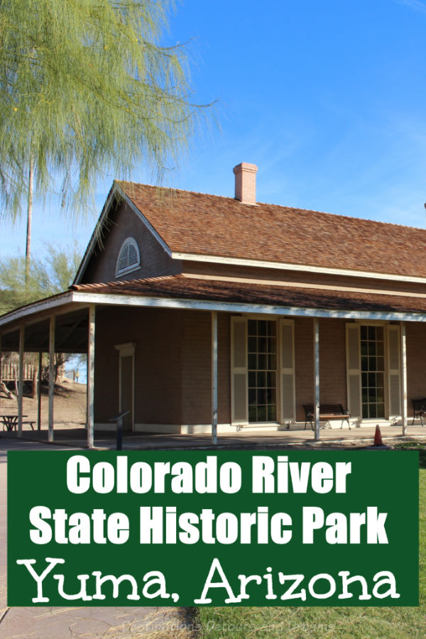 Colorado River State Historic Park in Yuma, Arizona contains remembrances of the Quartermaster Army Depot of the late 1880s and explores man's relationship with the Colorado River #Arizona #Yuma #museum #historicpark